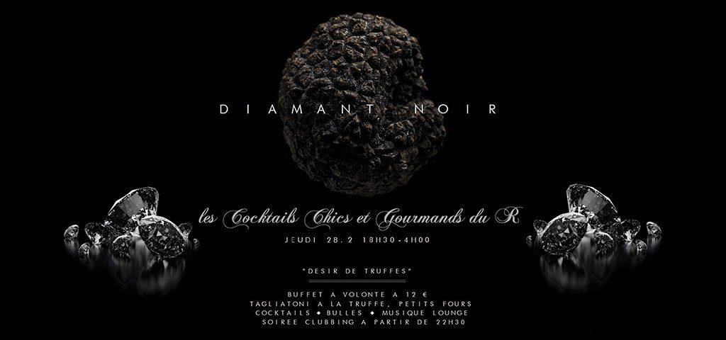 Désir de Truffes ~ Les Cocktails Chics et Gourmands du R