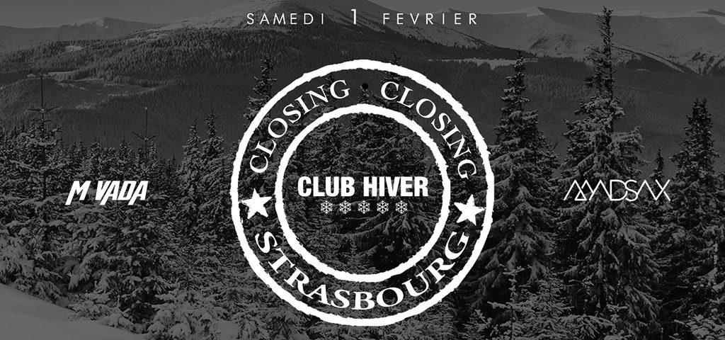 Closing CLUB HIVER